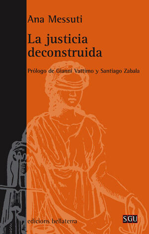LA JUSTICIA DECONSTRUIDA