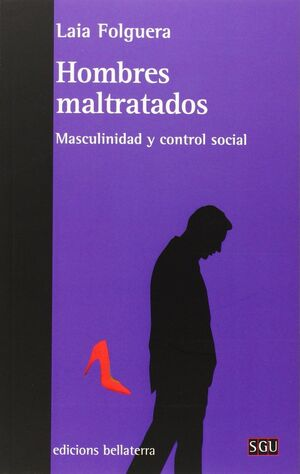 HOMBRES MALTRATADOS