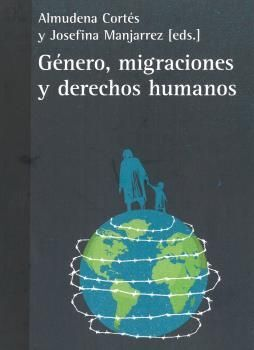 GENERO, MIGRACIONES Y DERECHOS HUMANOS