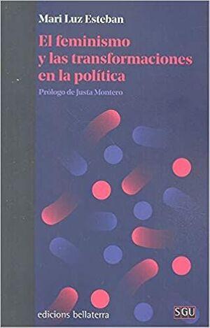 EL FEMINISMO Y LAS TRANSFORMACIONES EN LA POLITICA