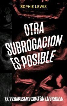 OTRA SUBROGACION ES POSIBLE