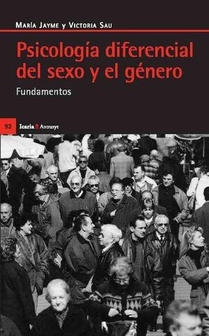 PSICOLOGÍA DIFERENCIAL DEL SEXO Y EL GÉNERO