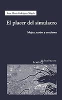 EL PLACER DEL SIMULACRO