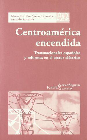 CENTROAMÉRICA ENCENDIDA