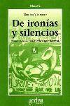 DE IRONÍAS Y SILENCIOS