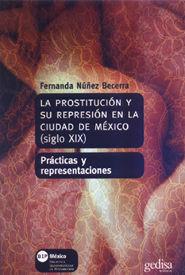 LA PROSTITUCIÓN Y SU REPRESIÓN EN LA CIUDAD DE MÉXICO (SIGLO XIX)