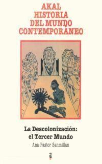 LA DESCOLONIZACIÓN: EL TERCER MUNDO