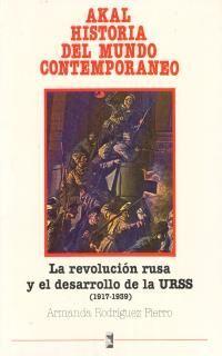 LA REVOLUCIÓN RUSA Y EL DESARROLLO DE LA URSS