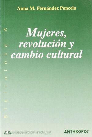 MUJERES REVOLUCION Y CAMBIO CULTURAL