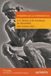 PIONEROS DE LO HOMOSEXUAL