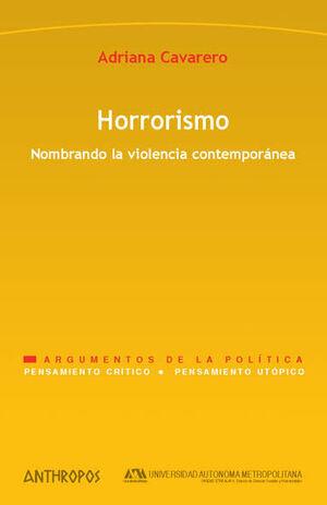 HORRORISMO NOMBRANDO LA VIOLENCIA CONTEMPORANEA