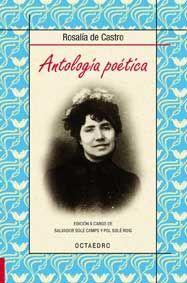 ANTOLOGÍA POÉTICA. ROSALÍA DE CASTRO
