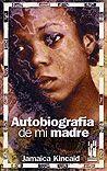 AUTOBIOGRAFÍA DE MI MADRE