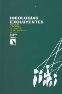 IDEOLOGÍAS EXCLUYENTES