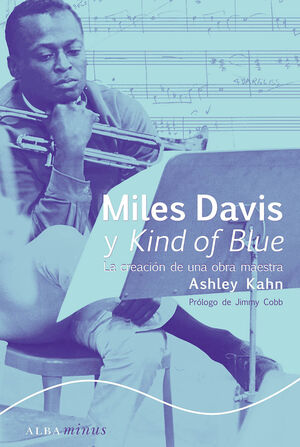 MILES DAVIS Y KIND OF BLUE