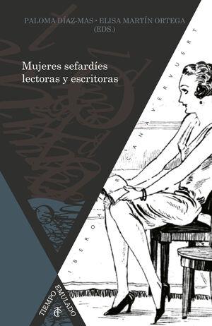 MUJERES SEFARDÍES LECTORAS Y ESCRITORAS, SIGLOS XIX AL XXI