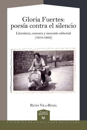 GLORIA FUERTES: POESIA CONTRA EL SILENCIO
