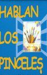 HABLAN LOS PINCELES