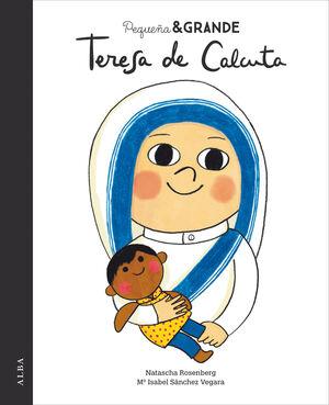 PEQUEÑA & GRANDE TERESA DE CALCUTA