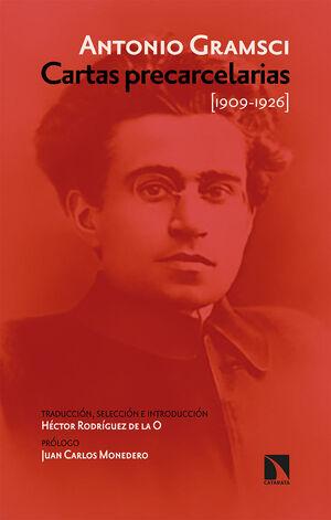 CARTAS PRECARCELARIAS  (1909-1926) ANTOLOGÍA