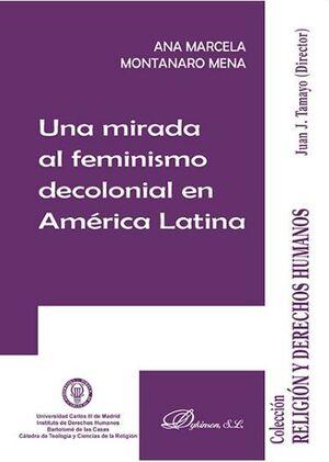 UNA MIRADA AL FEMINISMO DECOLONIAL EN AMÉRICA LATINA