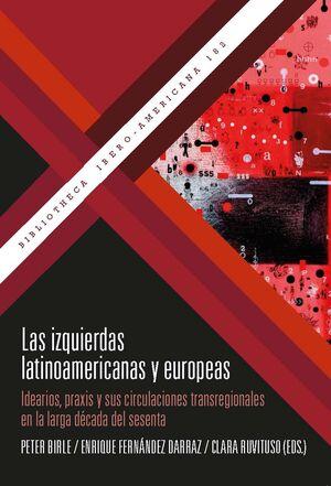 LAS IZQUIERDAS LATINOAMERICANAS Y EUROPEAS