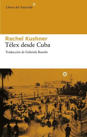 TÉLEX DESDE CUBA