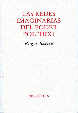 LAS REDES IMAGINARIAS DEL PODER POLÍTICO
