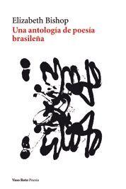 UNA ANTOLOGÍA DE POESÍA BRASILEÑA