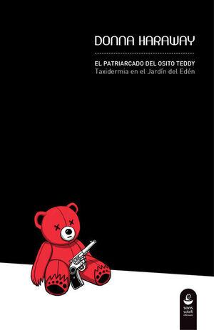 PATRIARCADO DEL OSITO TEDDY,EL
