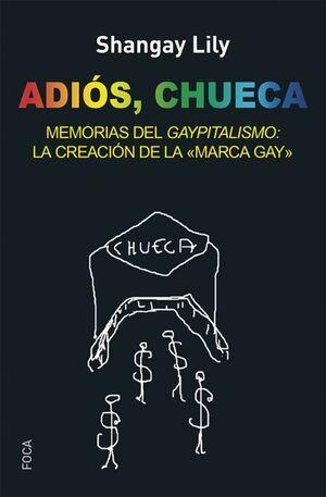 ADIÓS, CHUECA