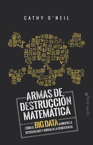 ARMAS DE DETRUCCIÓN MATEMÁTICA