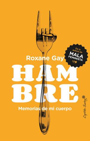 HAMBRE. MEMORIAS DE MI CUERPO