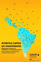AMÉRICA LATINA EN MOVIMIENTO.