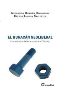 HURACAN NEOLIBERAL,EL