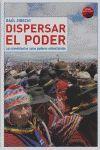 DISPERSAR EL PODER