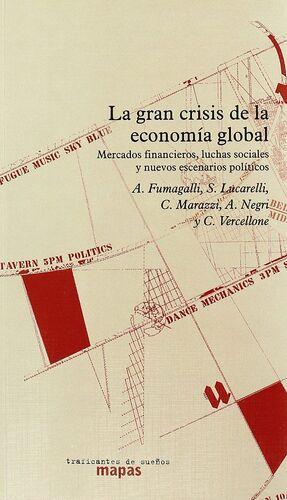 EL GRAN CRISIS DE LA ECONOMÍA GLOBAL
