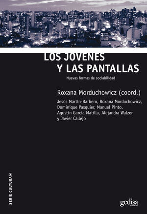 LOS JÓVENES Y LAS PANTALLAS