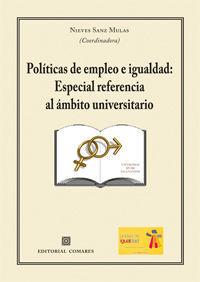 POLÍTICAS DE EMPLEO E IGUALDAD: ESPECIAL REFERENCIA AL ÁMBITO UNIVERSITARIO.