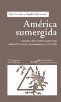 AMÉRICA SUMERGIDA