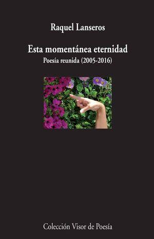 ESTA MOMENTÁNEA ETERNIDAD
