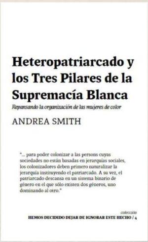 HETEROPATRIARCADO Y LOS TRES PILARES DE LA SUPREMACIA BLANCA