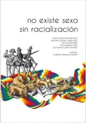 NO EXISTE SEXO SIN RACIALIZACIÓN