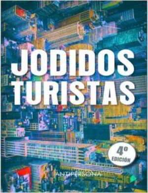 JODIDOS TURISTAS