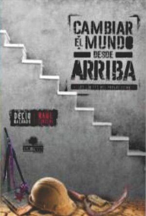 CAMBIAR EL MUNDO DESDE ARRIBA
