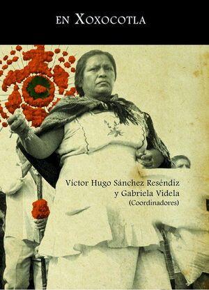 MEMORIA Y RESISTENCIA EN XOXOCOTLA