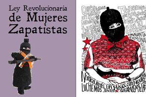 LEY REVOLUCIONARIA DE LAS MUJERES ZAPATISTAS
