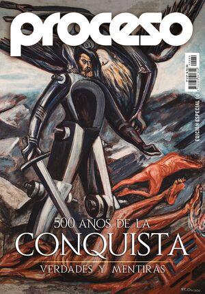 500 AÑOS DE LA CONQUISTA. ESPECIAL REVISTA PROCESO 60
