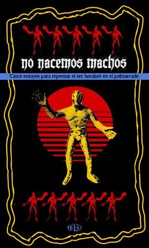 NO NACEMOS MACHOS (LIBRO)