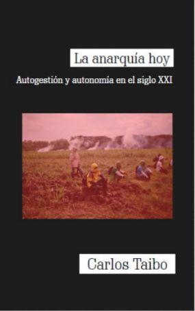 LA ANARQUÍA HOY